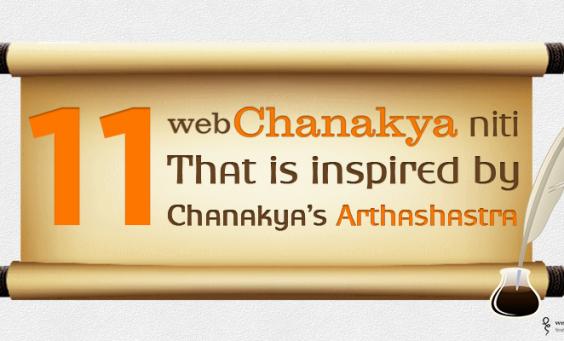 11 WebChanakya Niti that is Inspired by Chanakya's Arthashastra.