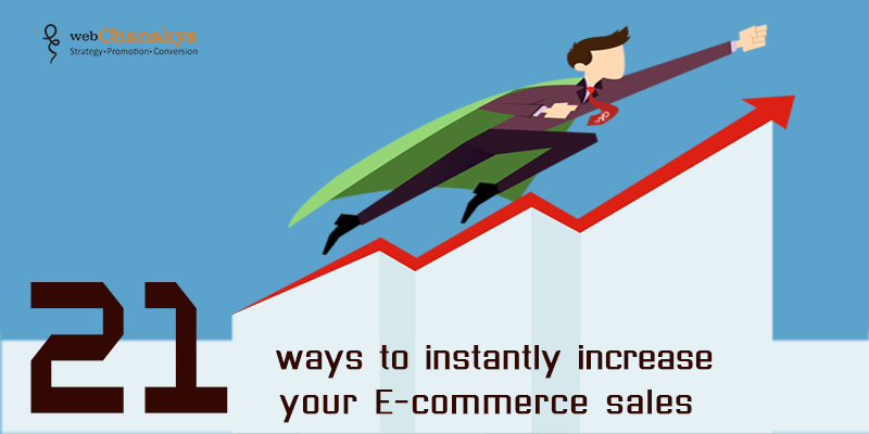 21-ways-to-instantly-increase-your-E-commerce-sales