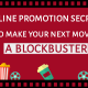 Online-Promotion-secrets-to-make-your-next-movie-a-blockbuster