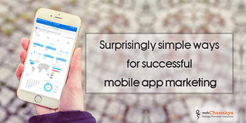 Surprisingly simple ways for successful mobile app marketing