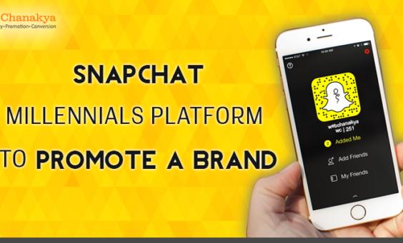 snapchat- millennials platform to promote a brand