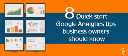 8 Quick Start Google Analytics Tips business owners should know Read More ... https://www.webchanakya.com/8-quick-start-google-analytics-tips-business-owners-know
