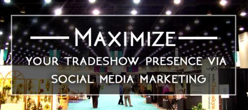 https://www.webchanakya.com/wp-content/uploads/2016/05/tradeshow-social-media-marketing.png