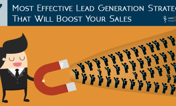 7 Most Effective Lead Generation Strategies That Will Boost Your Sales