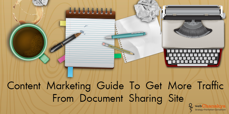 Content marketing guide to get more traffic from document sharing sites