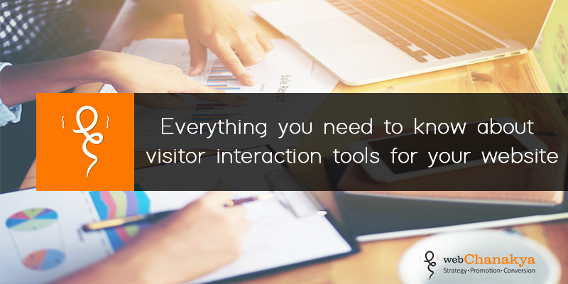 Everything you need to know about visitor interaction tools for your website