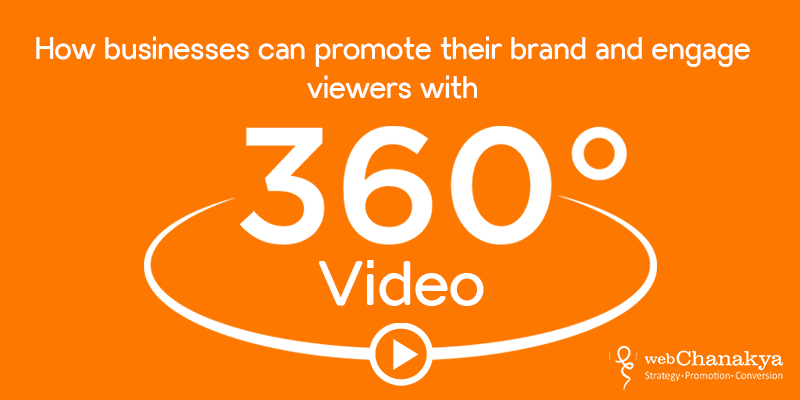 How businesses can promote their brand and engage viewers with 360° videos