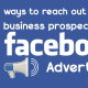 Ways To Reach Out To Your Business Prospects With Facebook Ads