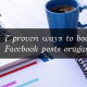 7 proven ways to boost your Facebook posts organic reach