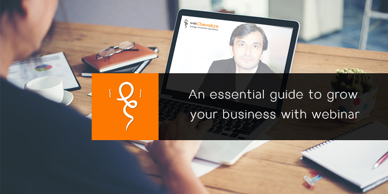 An essential guide to grow your business with Webinars