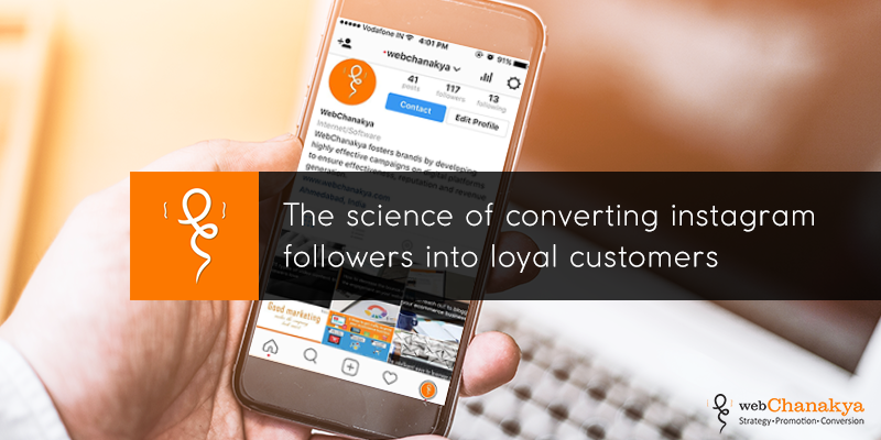 The science of converting instagram followers into loyal customers