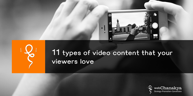 types of video content that your viewers love
